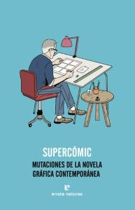 supercomic-mutaciones-de-la-novela-grafica